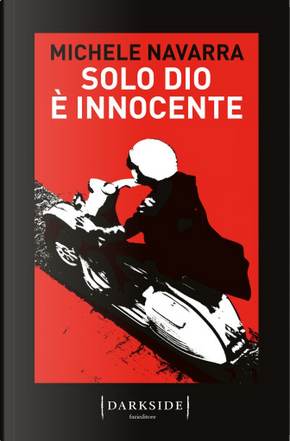 Solo Dio è innocente by Michele Navarra