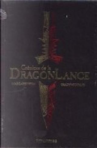 Crónicas de la Dragonlance by Margaret Weis, Tracy Hickman