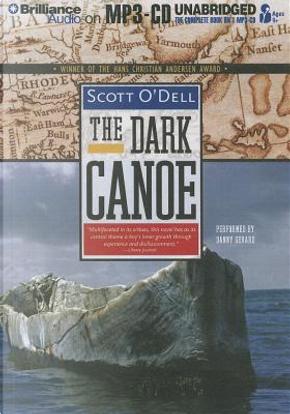 The Dark Canoe by Scott O'Dell
