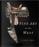 Fine Art of the West by B. Byron Price