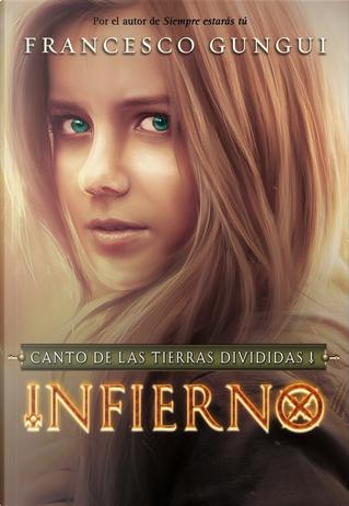 Infierno. Canto de las tierras divididas 1 by Francesco Gungui