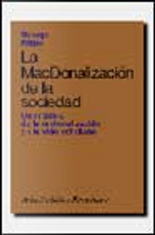 La McDonalización de la sociedad by George Ritzer