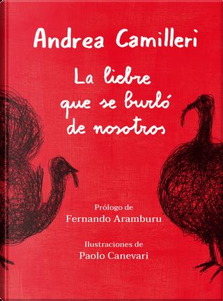 La liebre que se burlo de nosotros by Andrea Camilleri