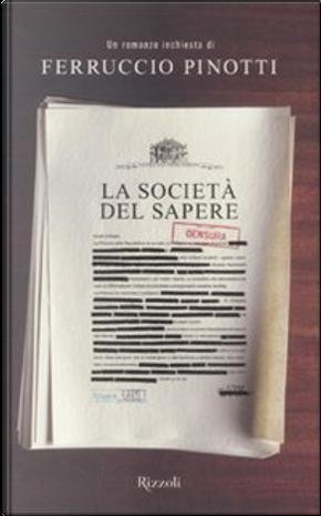 La società del sapere by Ferruccio Pinotti