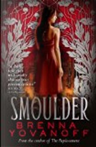 Smoulder by Brenna Yovanoff