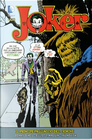 Joker, il Principe Pagliaccio del Crimine - vol. 2 by Dennis O'Neil, Elliot S. Maggin, Martin Pasko