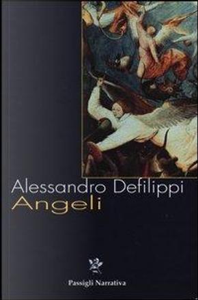 Angeli by Alessandro Defilippi