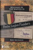 Belgians in the Waffen-SS by Rolf Michaelis