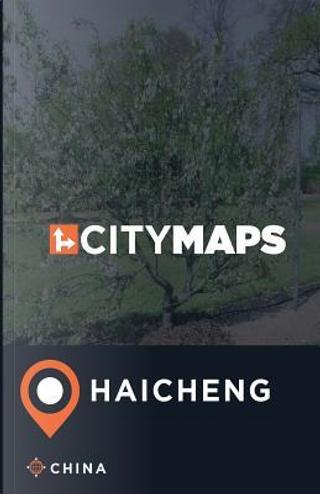City Maps Haicheng China by James Mcfee