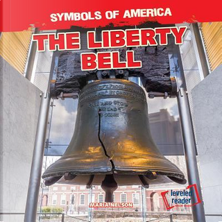 The Liberty Bell by Maria Nelson
