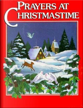 Prayers at Christmastime by Pamela Kennedy