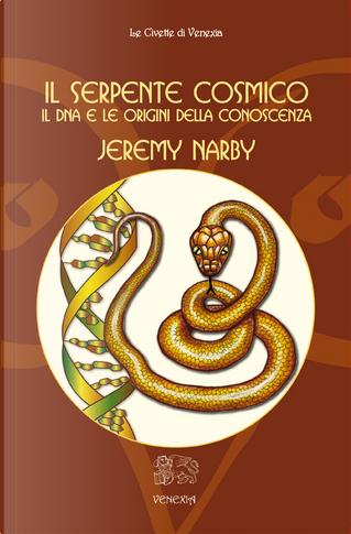 Il serpente cosmico by Jeremy Narby