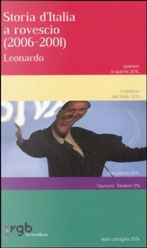 Storia d'Italia a rovescio (2006-2001) by Leonardo Tondelli