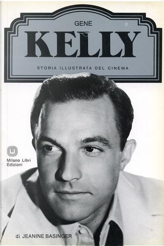 Gene Kelly by Jeanine Basinger, Nicoletta del Buono