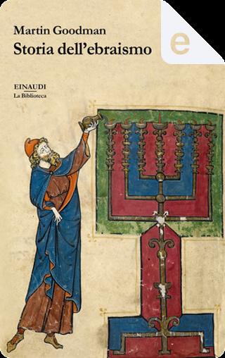 Storia dell'ebraismo by Martin Goodman