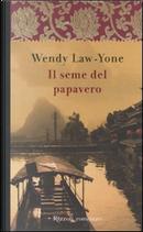 Il seme del papavero by Wendy Law-Yone