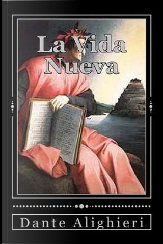 La Vida Nueva by Dante Alighieri