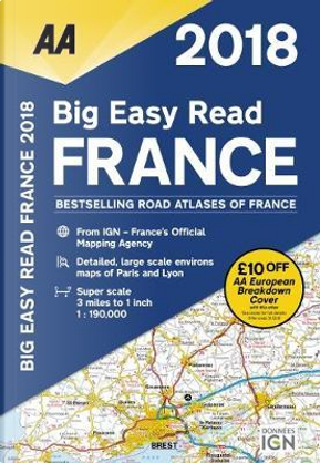 Big Easy Read France 2018 by Automobile Association (Great Britain)