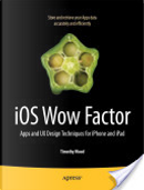 IOS Wow Factor by Tim Wood