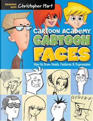 Cartoon Academy by Christopher Hart