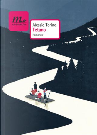 Tetano by Alessio Torino