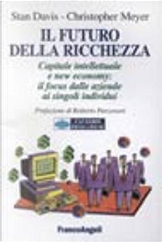 Il futuro della ricchezza by Meyer Christopher, Stan Davis