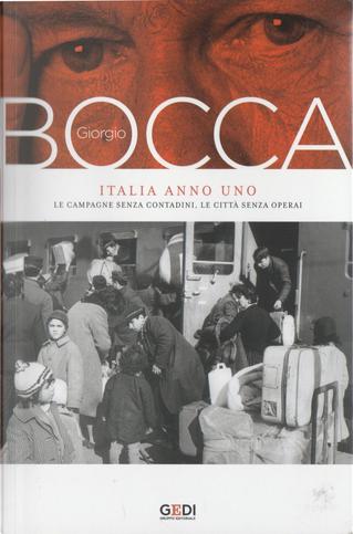 Italia anno uno by Giorgio Bocca