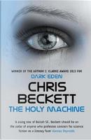 Holy Machine by Chris Beckett