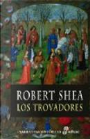 Los trovadores by Robert Shea