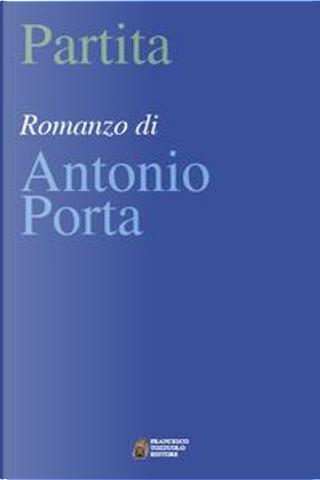 Partita by Antonio Porta