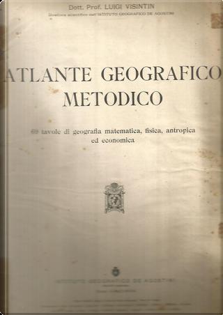 Atlante geografico metodico by Luigi Visintin