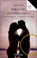 Due cuori, un'Anima Unica by Angelo Bona