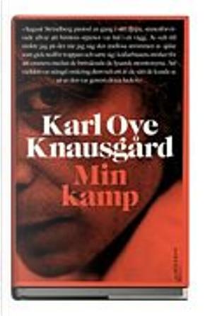 Min kamp by Karl Ove Knausgård