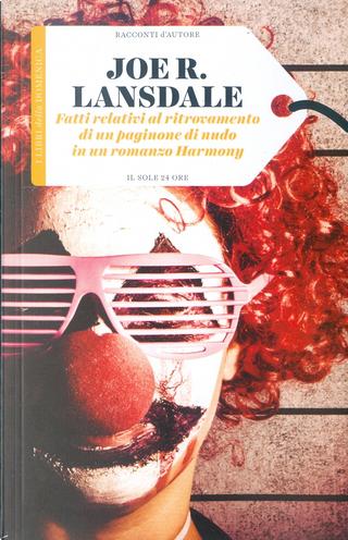 Fatti relativi al ritrovamento di un paginone di nudo in un romanzo Harmony by Joe R. Lansdale