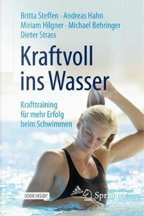 Kraftvoll Ins Wasser by Britta Steffen