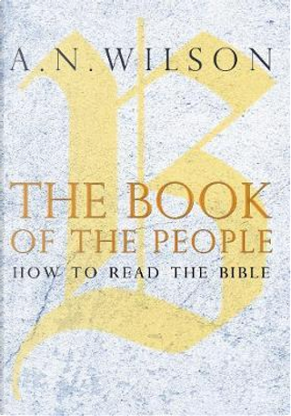 The Book of the People by A. N. Wilson