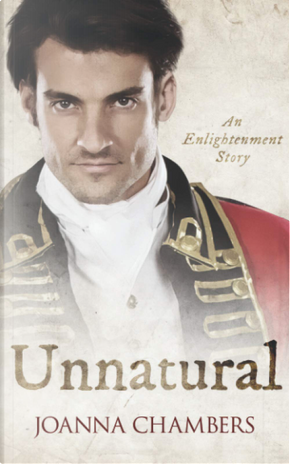 Unnatural by Joanna Chambers