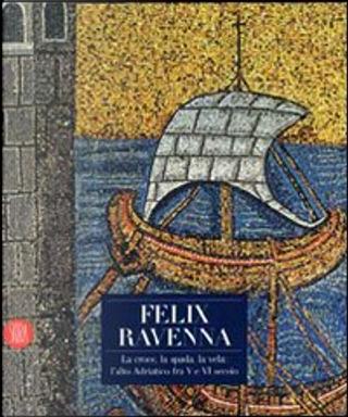 Felix Ravenna