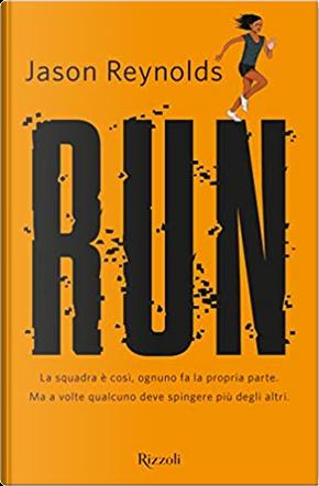 Run by Jason Reynolds
