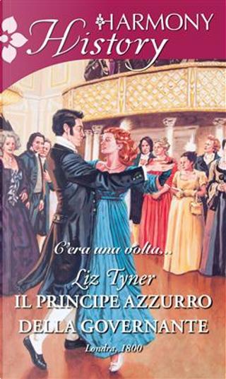Il principe azzurro della governante by Liz Tyner