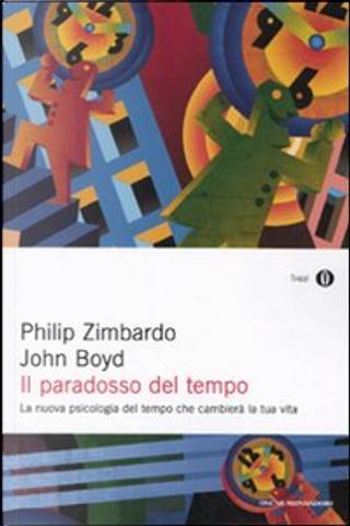Il paradosso del tempo by John Boyd, Philip G. Zimbardo