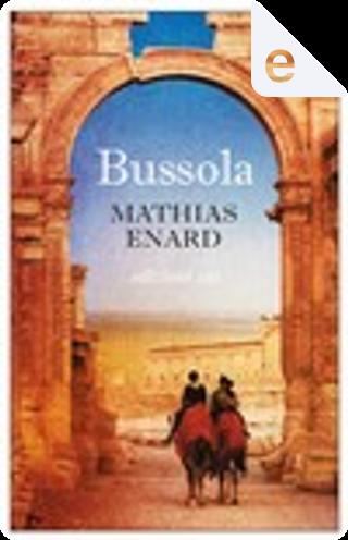 Bussola by Mathias Enard