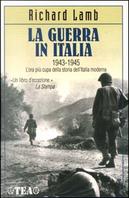 La guerra in Italia 1943-1945 by Richard Lamb