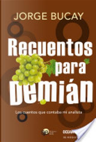 Recuentos para Demián by Jorge Bucay