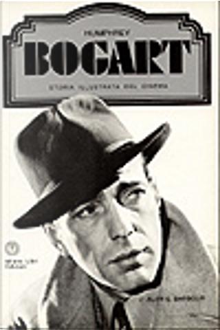 Humphrey Bogart by Alan G. Barbour, R. Bianchi
