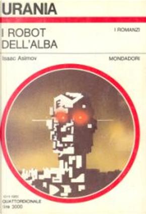 I robot dell'alba by Isaac Asimov