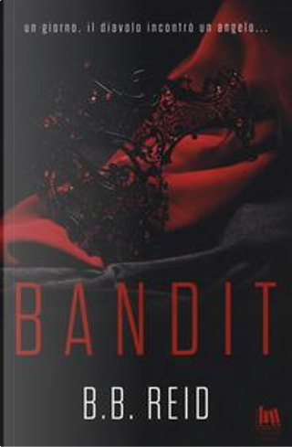 Bandit. Il duetto rubato by B. B. Reid