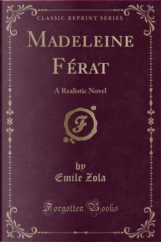 Madeleine Férat by Emile Zola