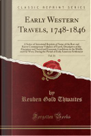 Early Western Travels, 1748-1846, Vol. 31 by Reuben Gold Thwaites