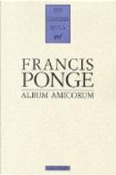 Album amicorum by Francis Ponge